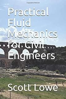 Practical Fluid Mechanics for Civil Engineers