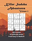 Killer Sudoku Volume 2: 500 Sum Sudoku Puzzles for adults (Easy to Medium) (Killer Sudoku Adventures)
