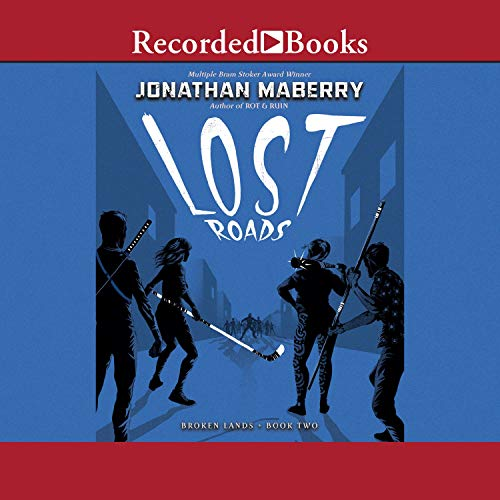 Lost Roads Audiobook By Jonathan Maberry cover art