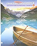 Bundle: I Never Knew I Had a Choice: Explorations in Personal Growth, Loose-Leaf Version, 11th + LMS Integrated MindTap Counseling, 1 term (6 months) Printed Access Card