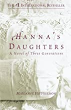By Marianne Fredriksson Hanna's Daughters (1st First Edition) [Hardcover]
