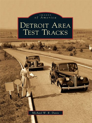 Detroit Area Test Tracks (Images of America) (English Edition)