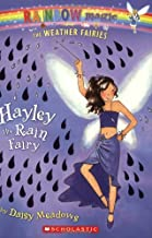 Hayley the Rain Fairy (Rainbow Magic: The Weather Fairies #7)