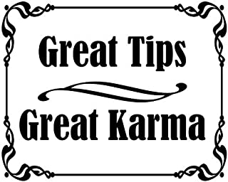 American Vinyl White Great Tips Great Karma Sticker (Tipping jar Accept Bartender)