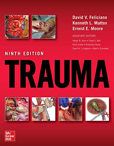 Compare Textbook Prices for Trauma, Ninth Edition 9 Edition ISBN 9781260143348 by Moore, Ernest,Feliciano, David,Mattox, Kenneth