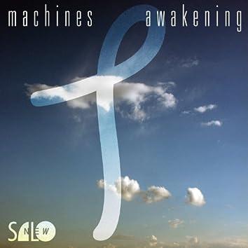 MACHINES AWAKENING