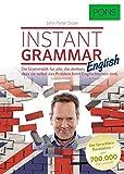 John Peter Sloan: PONS Instant Grammar, die englische Grammatik, für alle die denken, dass Sie selbst das Problem beim Englischlernen sind.
