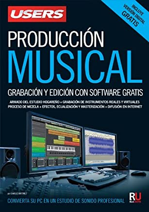 Producción musical: Manuales Users (Spanish Edition)