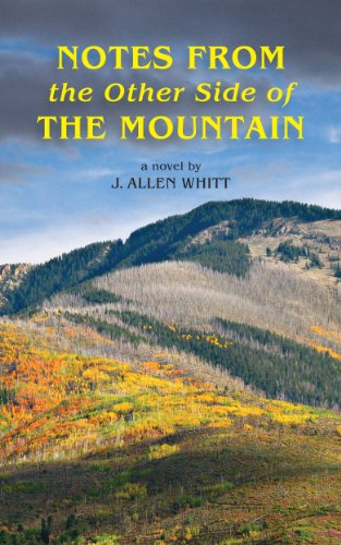 Notes From The Other Side Of The Mountain