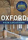 Taplin, P: Oxford Film Locations (Pitkin Guides) - Phoebe Taplin