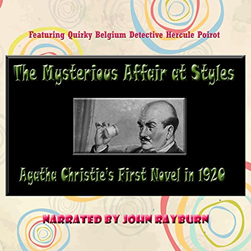 The Mysterious Affair at Styles Audiobook By Agatha Christie cover art