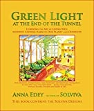 Green Light at the End of the Tunnel: Learning the Art of Living Well Without Causing Harm to Our Planet or Ourselves