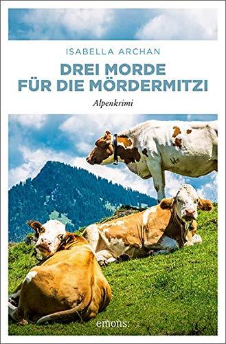 Buchseite und Rezensionen zu 'Drei Morde für die MörderMitzi' von Isabella Archan