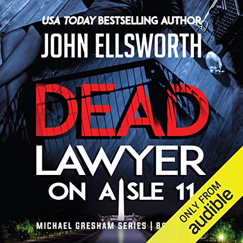 Dead Lawyer on Aisle 11 audiobook cover art