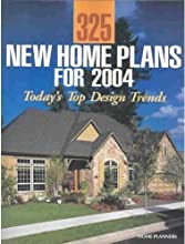 325 New Home Plans for 2004: Today