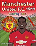Manchester United F.C. 2018/2019: Coloring Book