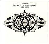 Songtexte von Afro Celt Sound System - Capture 1995-2010