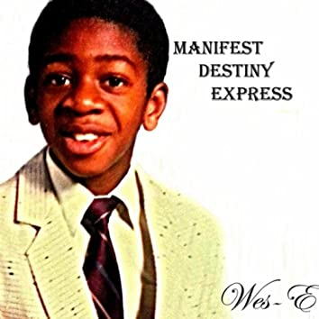 Manifest Destiny Express
