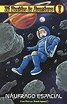 Náufrago espacial: Tú decides la aventura 37 par Pérez Rodríguez