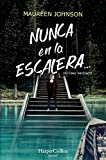 Nunca En La Escalera: (HARPERKIDS): 44