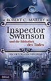 Inspector Swanson und die Bibliothek des Todes: Ein viktorianischer Krimi (Inspector Swanson: Baker...
