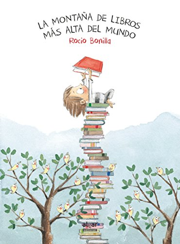 La montaña de libros mas alta del mundo: 50 (Álbumes ilustrados)
