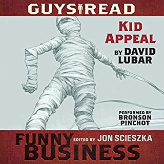 Kid Appeal     A Story from Guys Read: Funny Business              By:                                                                                                                                 David Lubar                               Narrated by:                                                                                                                                 Bronson Pinchot                      Length: 36 mins     1 rating     Overall 4.0