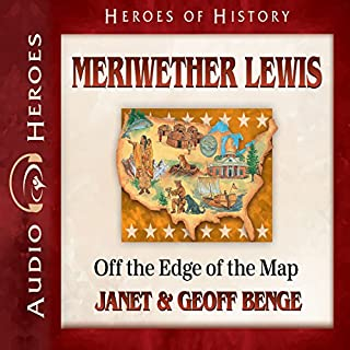 Meriwether Lewis: Off the Edge of the Map cover art