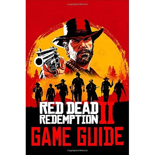 Red Dead Redemption 2 Game Guide: Walkthroughs, Tips, How To-s, Secrets and A Lot More!