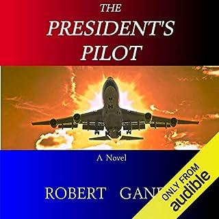 The President's Pilot audiobook cover art