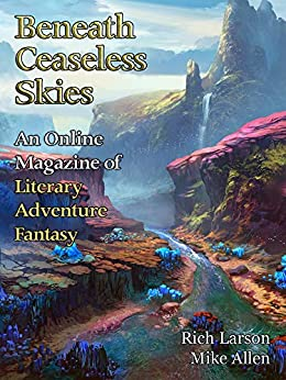 Beneath Ceaseless Skies #289 by [Rich Larson, Mike Allen, Scott H. Andrews]