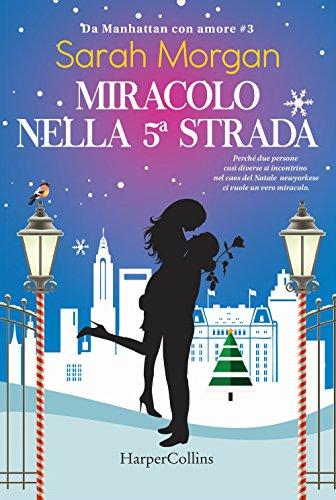 Miracolo sulla 5ª strada. Da Manhattan con amore (Vol. 3)