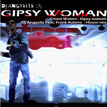 Gipsy Woman (feat. Frank Rubino) [House Mix]