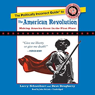 The Politically Incorrect Guide to the American Revolution cover art