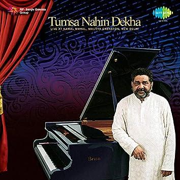 Tumsa Nahin Dekha (Live)