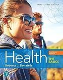 Health: The Basics (13th Edition)