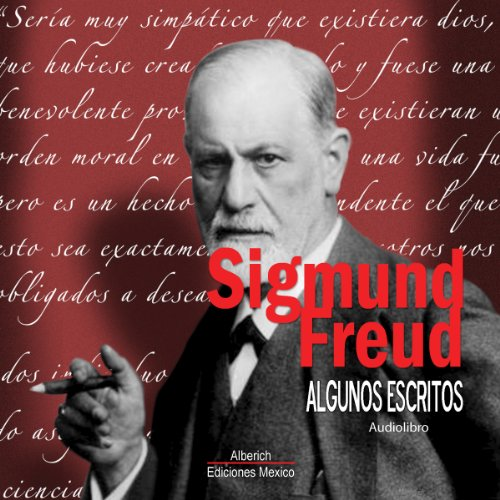 Algunos escritos de Sigmund Freud [Some Writings of Sigmund Freud] audiobook cover art