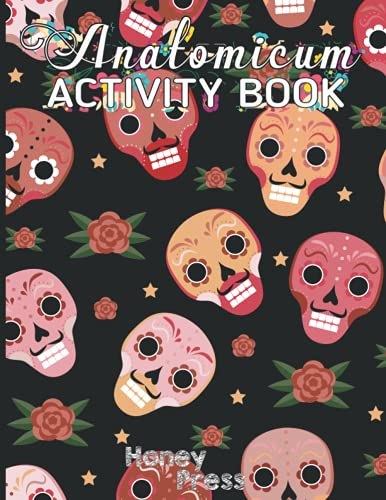 Anatomicum Activity Book: An Amazing Inside-Out Tour of the Human Body (National Geographic Kids) - Bones, Muscles, Blood, Nerves and How They Work ... Anatomy Activity Book) For Kids And Adults