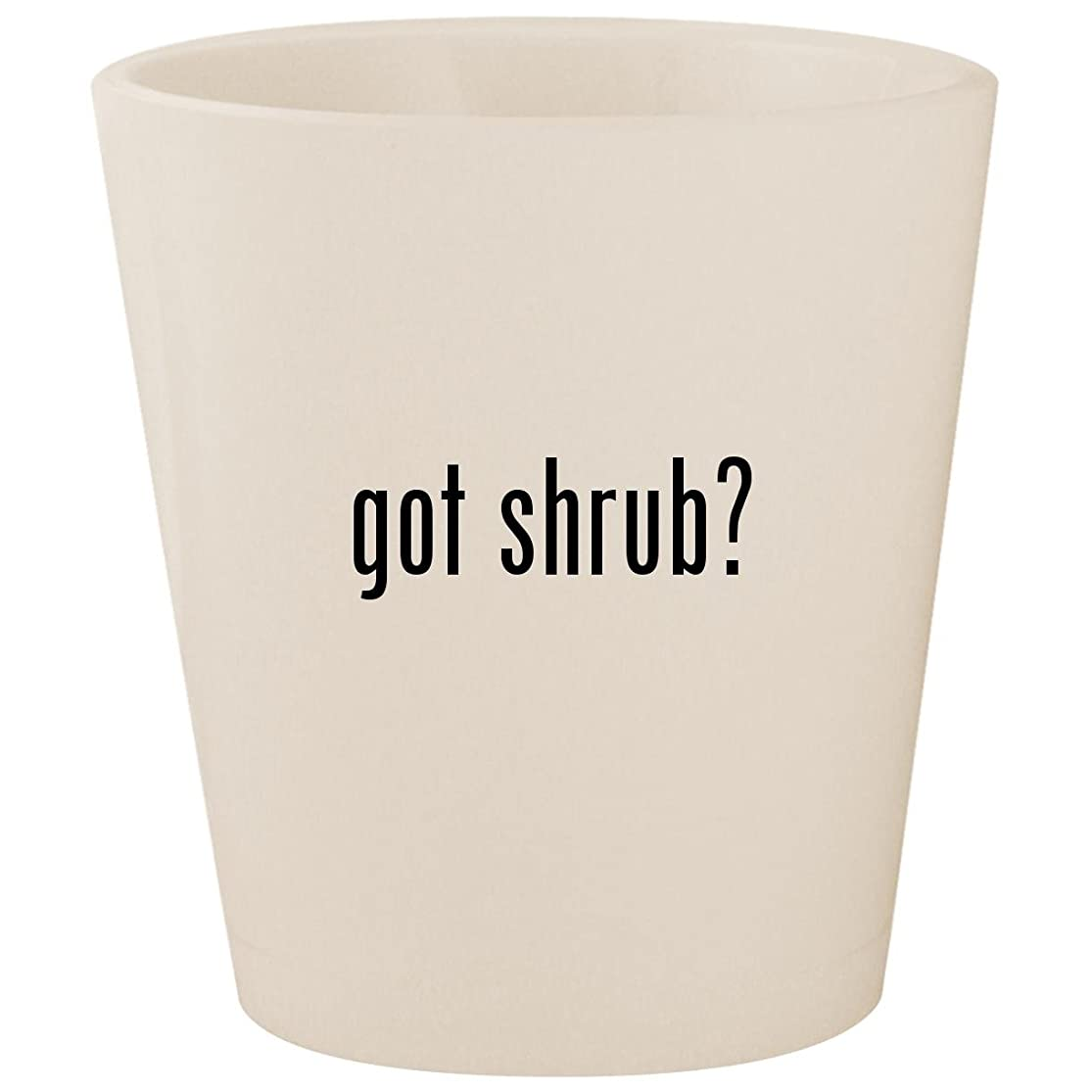 got shrub? - White Ceramic 1.5oz Shot Glass mxpksdvp3