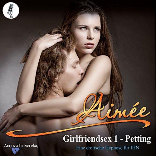 Couverture de Petting: Eine erotische Hypnose für IHN