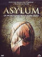Asylum - La Morte Dietro Il Cancello [Italian Edition]
