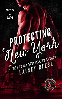 Protecting New York (Special Forces: Operation Alpha) by [Lainey Reese, Operation Alpha]
