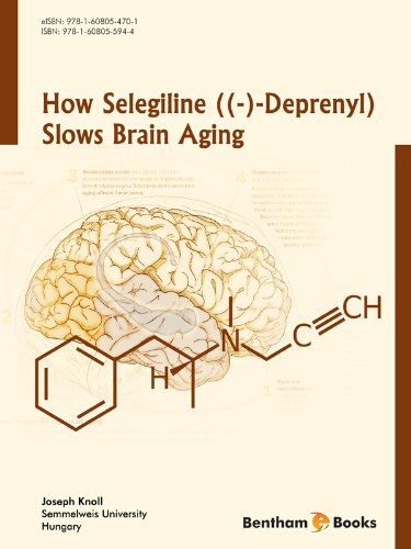 How Selegiline ((-)-Deprenyl) Slows Brain Aging (English Edition)