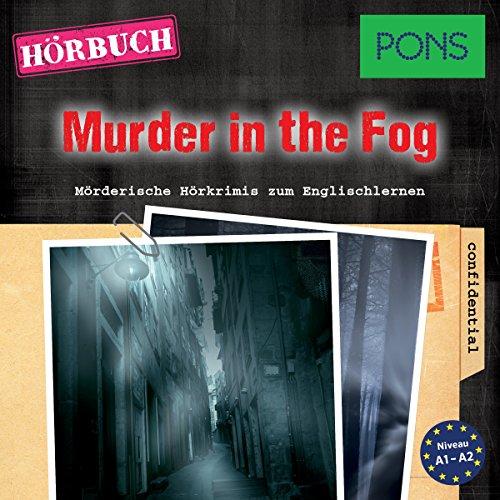 Murder in the Fog (PONS Hörkrimi Englisch) audiobook cover art