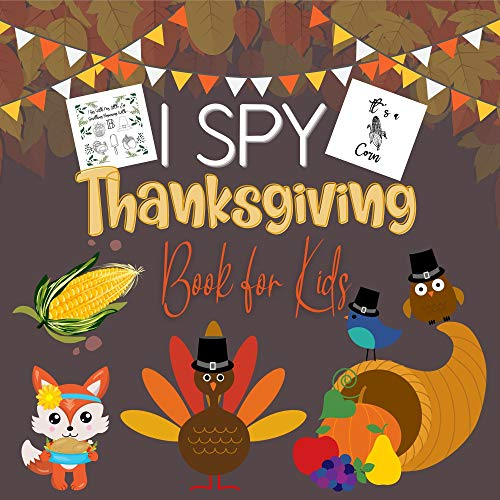 I Spy Thanksgiving Book for Kids: Educational Activity Guessing Game for Childrens, Toddlers & Preschoolers(Picture Puzzle Stuff) (English Edition)