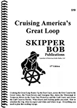 Skipper Bob: Cruising America's Great Loop, 17th 2017 Edition