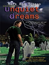 Unquiet Dreams (Connor Grey, Book 2)