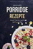 Porridge Rezepte: Gesunde Frühstücksrezepte