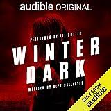 Winter Dark: Audible's Thriller of the Year 2019