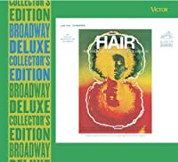 Hair (Deluxe Edition) (1968 Original Broadway Cast and 1967 Off-Broadway Cast) (2003-11-04)